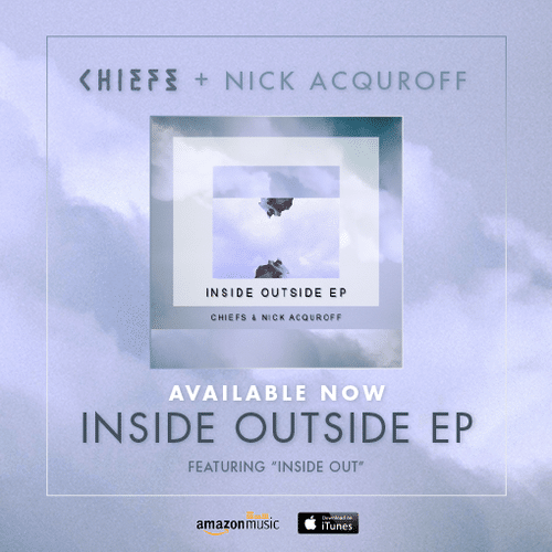 Chiefs & Nick Acquroff - Insidе Оutsidе (EP) 2014