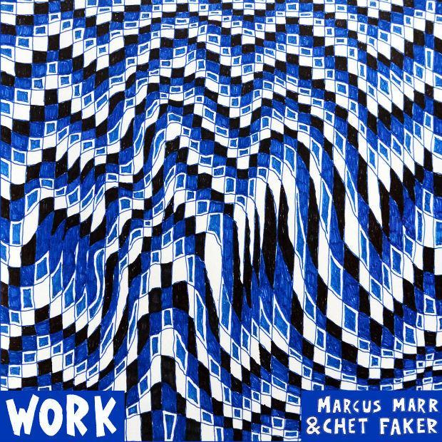 Chet Faker & Marcus Marr - Work (EP)