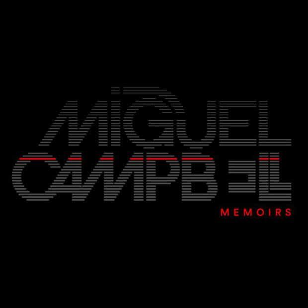 Miguel Campbell – Memoirs (Album)