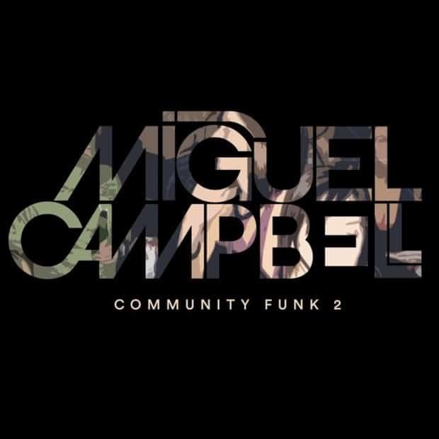 Miguel Campbell - Community Funk 2 – Гедонизм диско-хауса