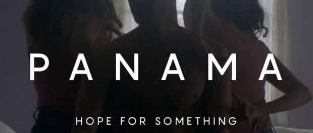 Клип: Panama — Hope for Something