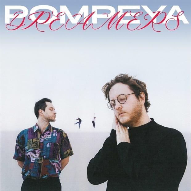 Pompeya – Dreamers – Насыщенный нью-вейв