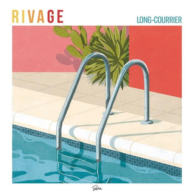 Rivage - Long-courrier (ЕР) – Френч-поп ночных террас