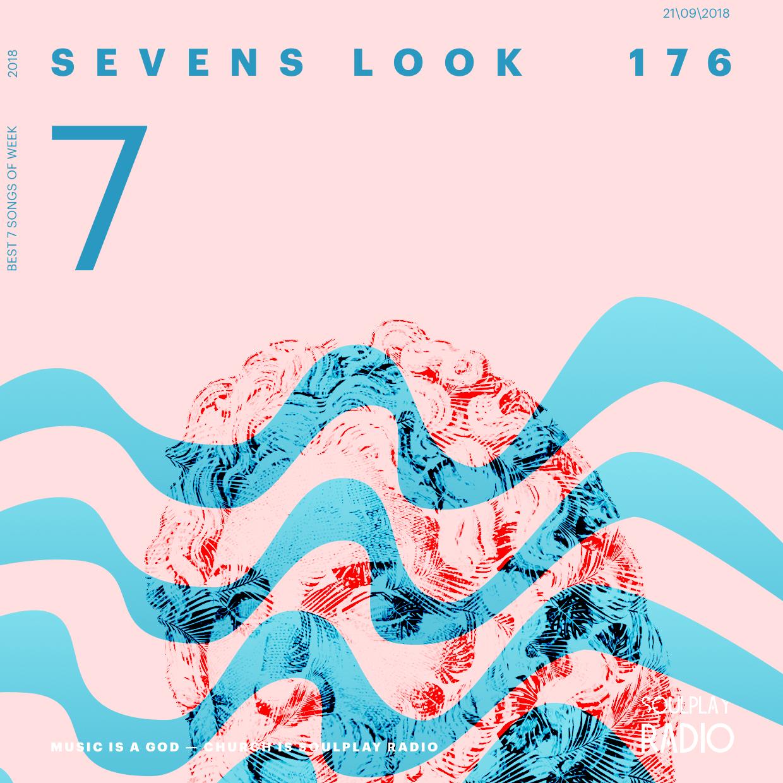 Sevens Look — Семь песен недели #176