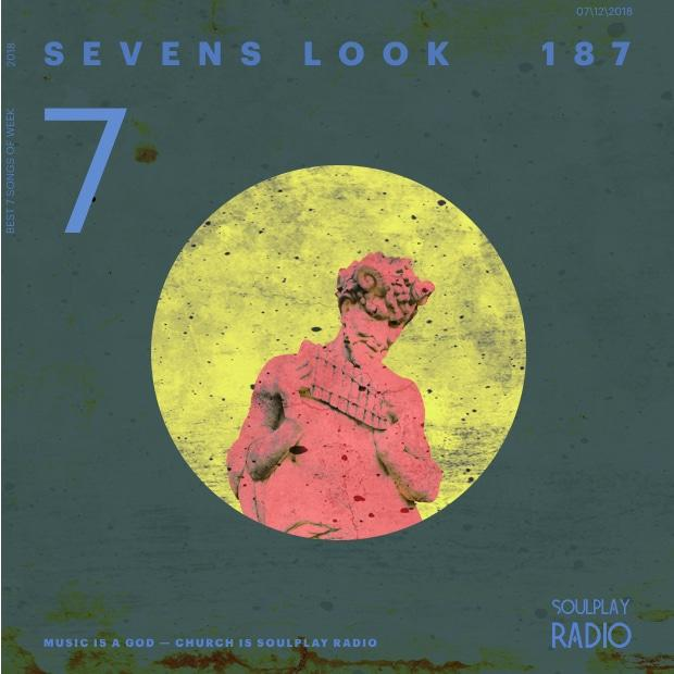 Sevens Look — Семь песен недели #187