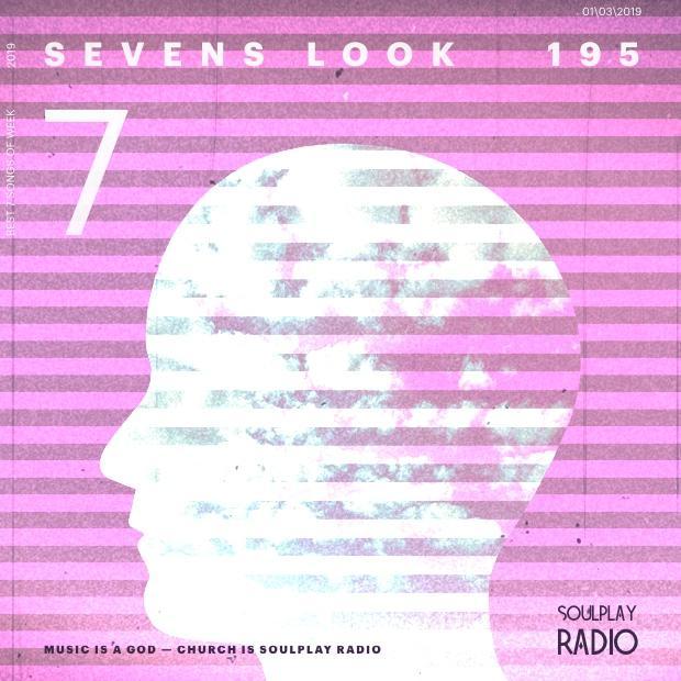 Sevens Look — Семь песен недели #195