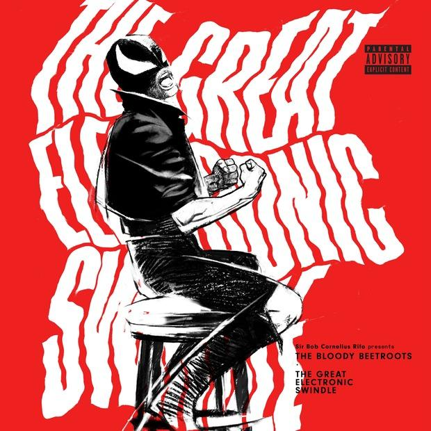 The Bloody Beetroots - The Great Electronic Swindle – Денс-панк инкарнация