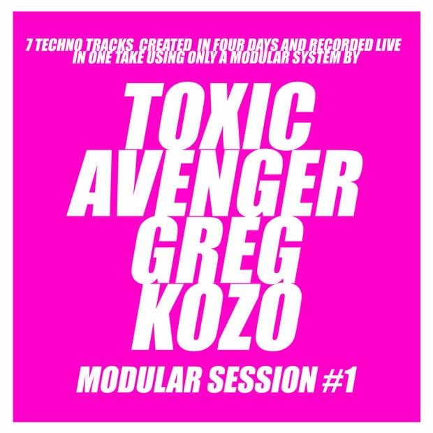 The Toxic Avenger & Greg Kozo - Modular Session #1 – Хаус, который ожил