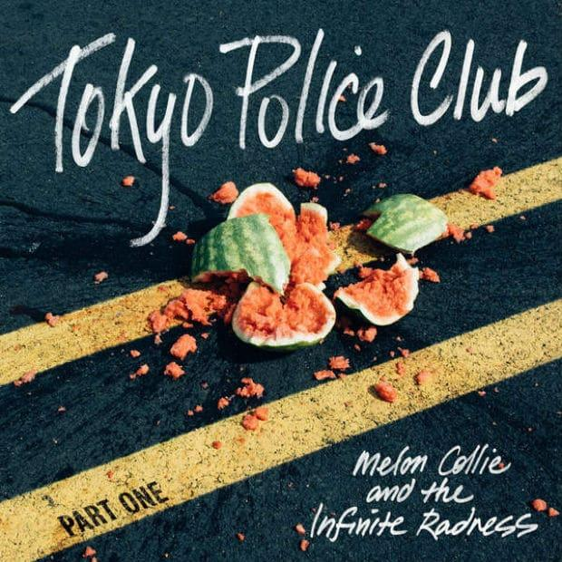 Tokyo Police Club - Melon Collie and the Infinite Radness (EP)