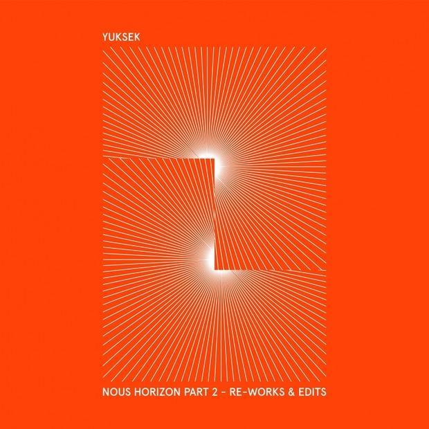 Yuksek - Nous Horizon, Vol. 2 (Re-Works & Edits) – Эпичный диско-камбэк