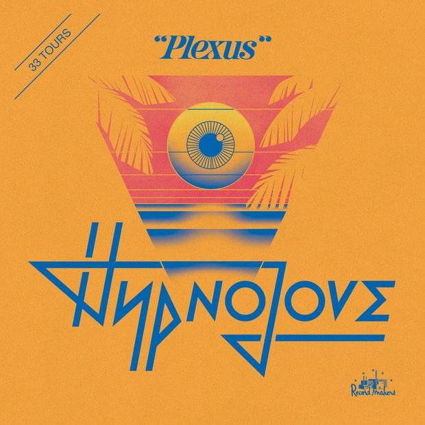 Hypnolove – Plexus (ЕР) – Французское диско-буги