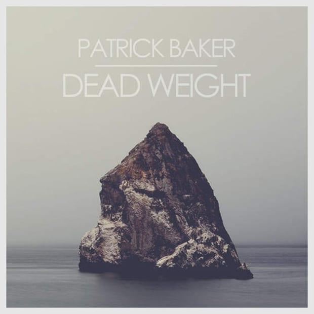 Patrick Baker - Dead Weight (EP)