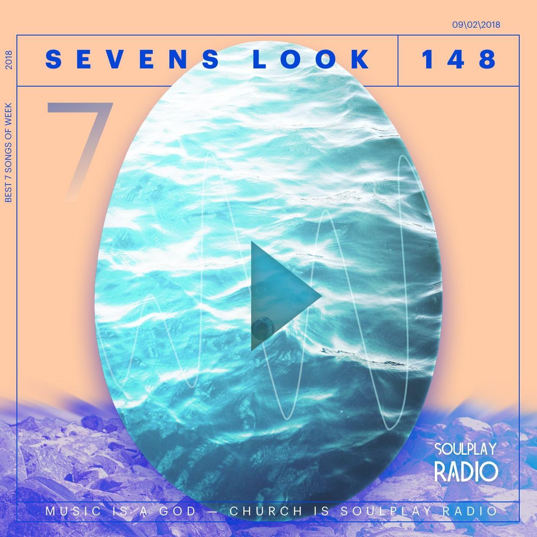 Sevens Look — Семь песен недели #148
