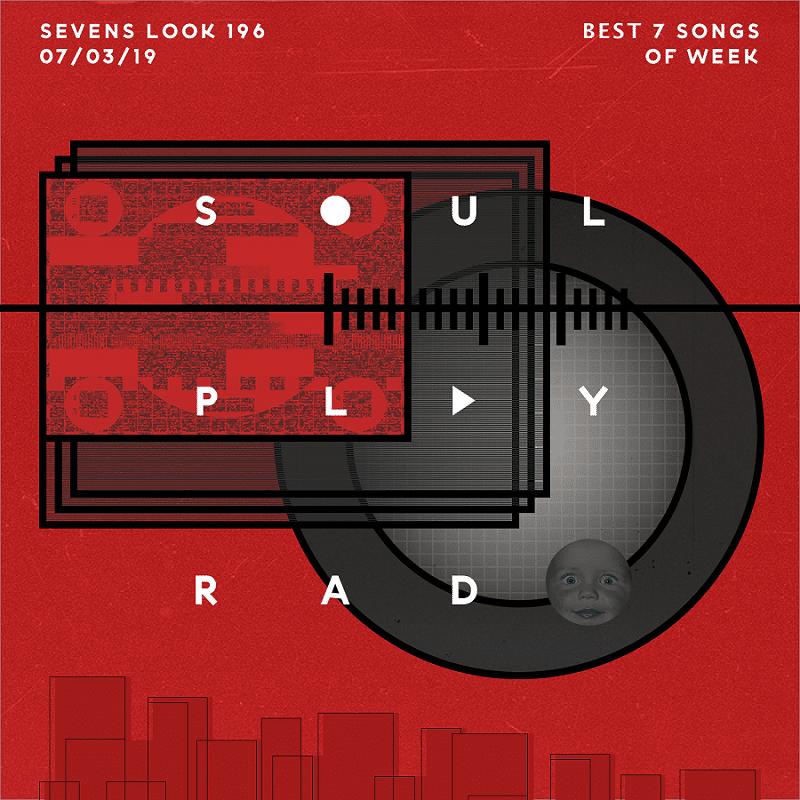Sevens Look — Семь песен недели #196
