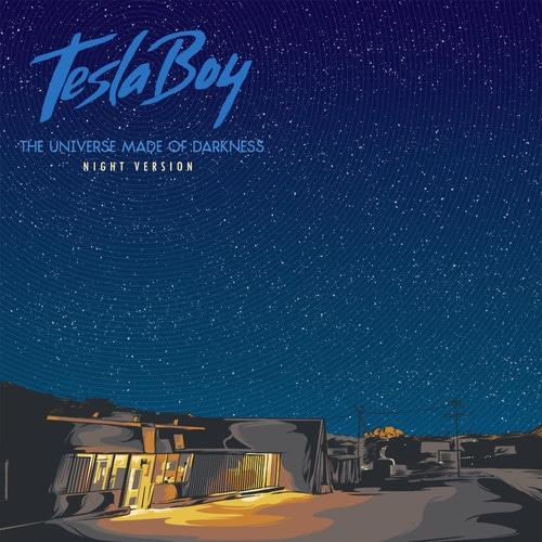 tesla boy night version